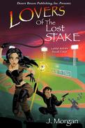Lovers of the Lost Stake