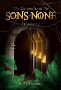 The Chronicles of the Sons of None - Connor