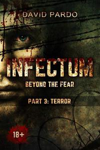 Infectum (Part III: Terror)