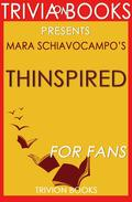 Thinspired: By Mara Schiavocampo (Trivia-On-Books)
