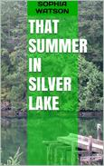 That Summer in Silver Lake