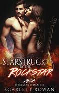 Star Struck by the Rockstar