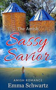 The Amish Sassy Savior