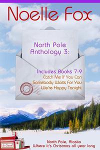 North Pole Anthology 3: Books 7-9