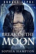Break of the Moon