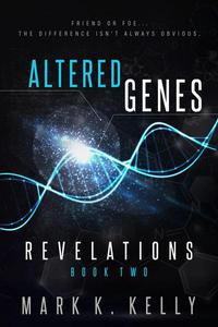Altered Genes : Revelations
