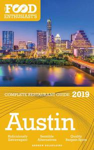 Austin - 2019 - The Food Enthusiast's Complete Restaurant Guide