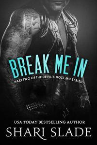 Break Me In