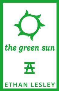 The Green Sun