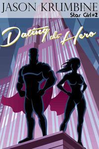 Dating the Hero
