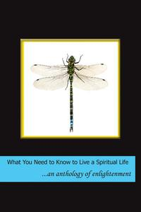 What You Need to Know to Live a Spiritual Life