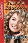 Fires of a Keltic Moon