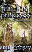 The Ten Lost Princesses