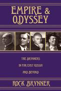 Empire and Odyssey: The Brynners in Far East Russia and Beyond
