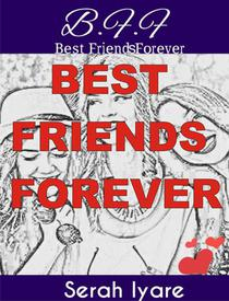 B.F.F: Best Friends Forever