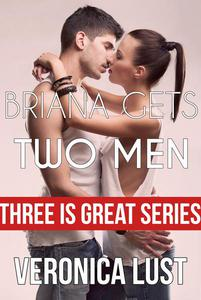 Briana Gets Two Men