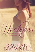 Weakness: Ethan's Novella