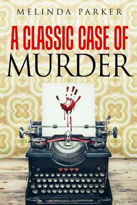 A Classic Case of Murder