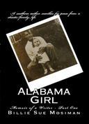 ALABAMA GIRL-Memoir of a Writer-Part 1