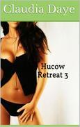 Hucow Retreat Part 3 (Lactation, Adult Nursing, MMF Threesome)