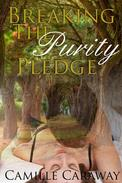 Breaking The Purity Pledge