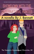 Showdown with the Supernatural Hunter