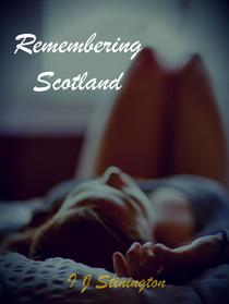 Remembering Scotland
