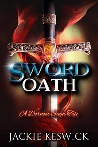 Sword Oath: A Dornost Saga Tale