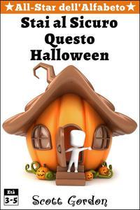 All-Star dell'Alfabeto: Stai Al Sicuro Questo Halloween