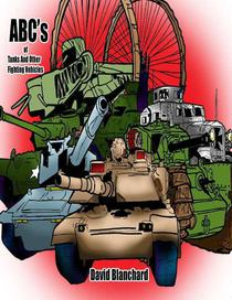 ABCs of Tanks and Other Fighting Vehicles