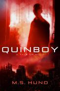 Quinboy: A Tale of NuLo