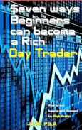 $even ways Beginners can become a Rich Day Trader