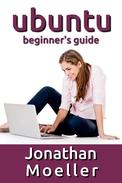 The Ubuntu Beginner's Guide