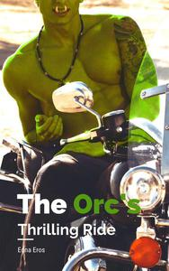 The Orc's Thrilling Ride