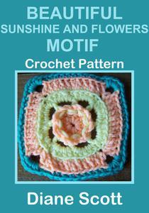 Beautiful Sunshine And Flowers Motif: Crochet Pattern