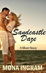 Sandcastle Daze - A Short Story