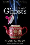 Coffee and Ghosts: The Complete First Season