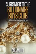 Surrender to the Billionaire Boys Club
