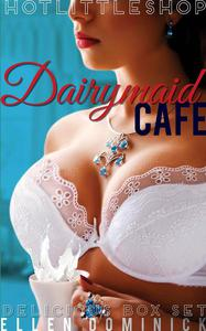 Dairymaid Cafe: The Delicious Box Set