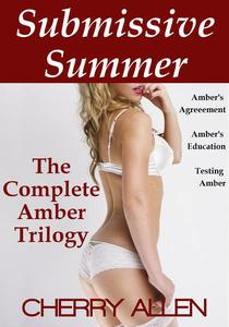 Submissive Summer, The Complete Amber Trilogy