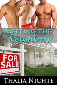 Meeting the Neighbors