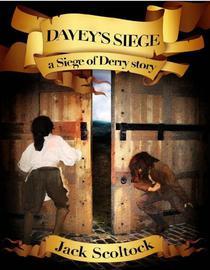 Davey's Siege (A Siege of Derry story)