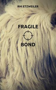 Fragile Bond