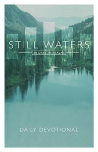 Still Waters: 30 Days in Psalms