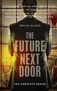 The Future Next Door Boxed Set