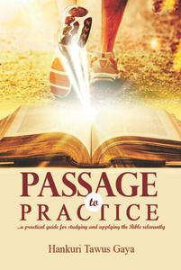 Passage to Practice