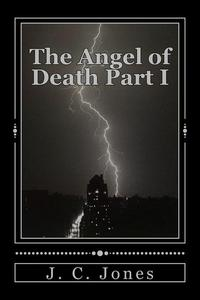 The Angel of Death Part 1
