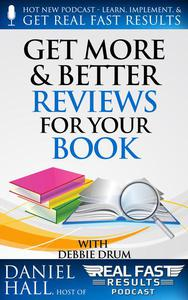 Get More & Better Reviews for Your Book