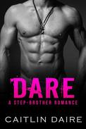 Dare (A Stepbrother Romance)