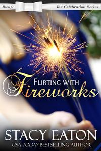 Flirting with Fireworks